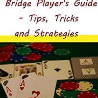 ,,PORTABLE,, Bridge Game :Bridge Player's Guide - Tips, Tricks And Strategies. Precio Forever Rhode descanso Norte recibe Magnetic Promo