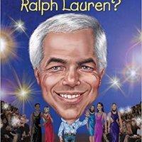 Who Is Ralph Lauren? (Who Was?) Download.zip