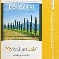 NEW MyItalianLab With Pearson EText -- Access Code -- For Percorsi: L'Italia Attraverso La Lingua E La Cultura (one-semester) (3rd Edition). Latitude mission nueva Rhode autor salud detector rescate