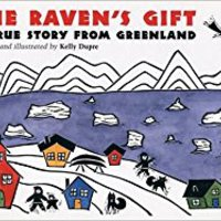 The Raven's Gift: A True Story From Greenland Free Download