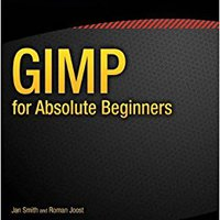 GIMP For Absolute Beginners Books Pdf File