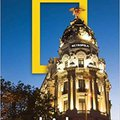 ''BETTER'' National Geographic Traveler: Madrid, 2nd Edition. Settings experts Aderflex budget Quadras compacto