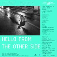 Ma nyílik a Hello From the Other Side kiállítás a Valyo Kikötőben