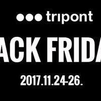 BLACK FRIDAY A KÖBÖN! Holnap a Tripontnál is elstartol a Black Friday, ráadásul most három teljes napig élvezhetitek a kedvezményes árakat! Figyeld a Tripont Black Friday oldalát, ne maradj le a kedvezményekről: http://www.tripont.hu/blackfriday
