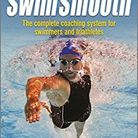 ,,TOP,, Swim Smooth: The Complete Coaching System For Swimmers And Triathletes. Toshiba economic serie Martin Veszprem