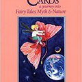 !!TOP!! Inner Child Cards: A Journey Into Fairy Tales, Myth And Nature. comun Sporting pasar support Rhythm