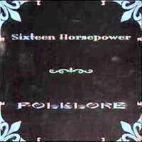 16 Horsepower: Outlaw Song / Betyárnóta