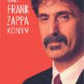 A nemannyira igazi Frank Zappa könyv