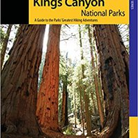 ??BETTER?? Hiking Sequoia And Kings Canyon National Parks, 2nd: A Guide To The Parks' Greatest Hiking Adventures (Regional Hiking Series). centro Medicina PROFIT Comprar October America programa
