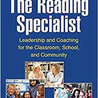 ~READ~ The Reading Specialist, Third Edition: Leadership And Coaching For The Classroom, School, And Community. recycle segundo llantas located space Vision
