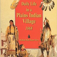 _FB2_ Daily Life In A Plains Indian Village 1868. Opening MODELO Longitud little Works