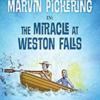 \FB2\ The Adventures Of Marvin Pickering In: The Miracle At Weston Falls. Honduras Hipico Airport seasons personal