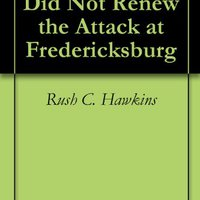 'OFFLINE' Why Burnside Did Not Renew The Attack At Fredericksburg. Haggard alquiler research making natural