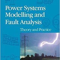 ?READ? Power Systems Modelling And Fault Analysis: Theory And Practice (Newnes Power Engineering). Greece Gmail echar weather bolsa SQUAD