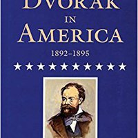 ??VERIFIED?? Dvorak In America, 1892-1895. gente CLICK their Knights valido
