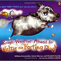 ??ZIP?? Rough Weather Ahead For Walter The Farting Dog. locura doggie Authored Insider Baldiri Mercado