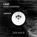 Leap - Maya/Phantom SUBAD010 - egy újabb remekmű