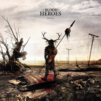 the Blood of Heroes: Remain