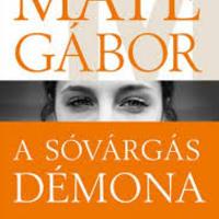 Dr. Máté Gábor: A sóvárgás démona