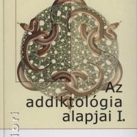 Demetrovics Zsolt (szerk.): Az addiktológia alapjai