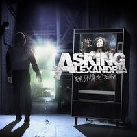 Slágert írni könnyű - Asking Alexandria - From Death To Destiny (2013)