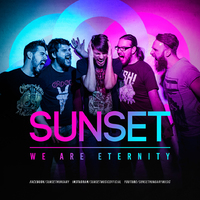 Erős kezdés - Sunset - We Are Eternity (2017)