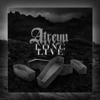 Stabil visszatérés - Atreyu - Long Live (2015)