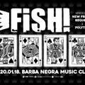 Évadnyitó Fish! a Barba Negrában!