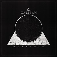 Mázsa < Tonna < Caliban - Caliban – Elements (2018)