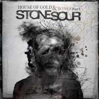 Az alapok lefektetve - Stone Sour - House of Gold and Bones - Part 1 (2012)