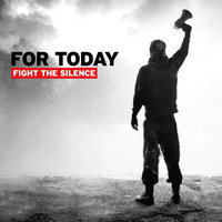 Hangoskoggyá! - For Today - Fight the Silence (2014)
