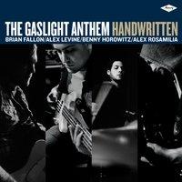Gyertyafénynél a kézírás is szebb - The Gaslight Anthem - Handwritten (2012)