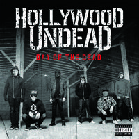 Tudathasadásos zombiinvázió! - Hollywood Undead - Day of the Dead (2015)