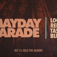 Klip: Mayday Parade - Looks Red, Tastes Blue