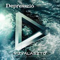 Inkább mélyvíz - Depresszió - Vízválasztó (2011)