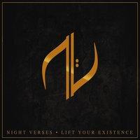 A tökéletes első lemez! - Night Verses - Lift Your Existence (2013)