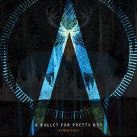 Kár a töltényért... - A Bullet For Pretty Boy - Symbiosis (2012)