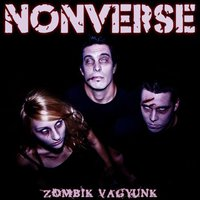 Azok hát! - Nonverse - Zombik vagyunk EP (2011)