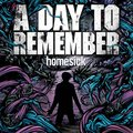10 éves jubileum: A Day To Remember - Homesick (2009)