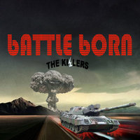 Veszett harc - The Killers - Battle Born (2012)