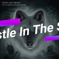 Klip: Our Last Night - Castle In The Sky