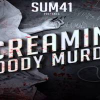 Deryck a világ ellen - Sum 41 - Screaming Bloody Murder (2011)