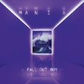 Minek nevezzelek…? – Fall Out Boy – M.A.N.I.A. (2018)