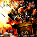 Közepesen átsütve - Five Finger Death Punch – And Justice For None (2018)