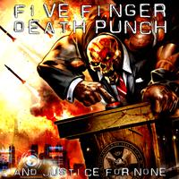 Közepesen átsütve - Five Finger Death Punch – And Justice For None (2018)