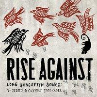 Régiségek újdonságként - Rise Against - Long Forgotten Songs (2013)