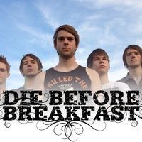 Indításnak jó - Die Before Breakfast - Our Final Standing (EP, 2012)
