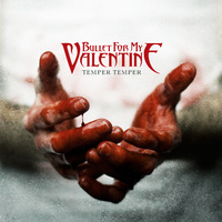 A nullát nullával szorozni... - Bullet for my Valentine - Temper Temper (2013)