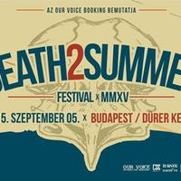 Harmadszorra is Death2Summer a Dürerben!