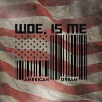 Szép álmokat - Woe, Is Me - American Dream (EP, 2013)